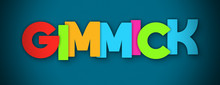Gimmick - Overlapping Multicolor Letters Written On Blue Background