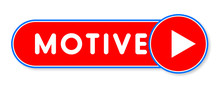 Motive - White Text Written On A Red Banner On White Background