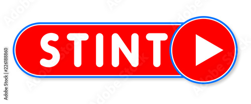 Stint - white text written on a red banner on white background Fototapet