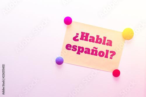 "Fridge (refrigerator) note with text: ¿Habla español? (""Speak Spanish?"" in Spanish)"