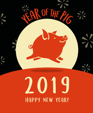 2019 Year Of The Pig Happy New...