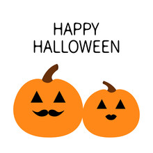 Happy Halloween Pumpkin Family Love Couple. Funny Creepy Smiling Face. Lips And Moustaches. Cute Cartoon Baby Character. Greeting Card. White Background. Isolated. Flat Design.