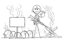 Cartoon Stick Drawing Conceptual Illustration Of Modern Soldier In Full Tactical Gear With Rifle And Helmet With Battlefield And Empty Sign Behind Showing Stop Gesture.