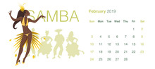 2019 Dance Calendar. February. Beautiful Girl Dancing Samba And Group Of Dancers On The Background