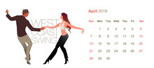 2019 Dance Calendar. April. Young Couple Dancing West Coast Swing On White Background