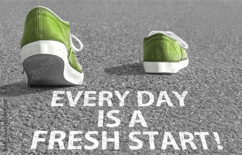 Every day is a fresh start! Wallpaper Mural