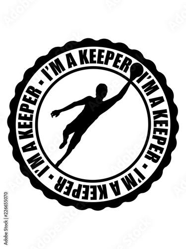 Cool I Am A Keeper Stempel Rund Kreis Torwart Torhuter