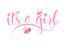 It's A Girl Lettering. Baby Sh...