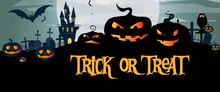 Trick Or Treat Banner Design With Scary Illuminated Pumpkins On Graveyard In Black Color. Lettering Can Be Used For Invitations, Signs, Announcements