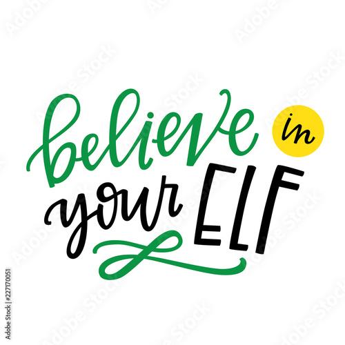 Fotografia believe in your elf