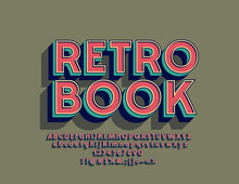 Vector Colorful Sign Retro Book. Vintage Style Alphabet. Hipster Bright Font
