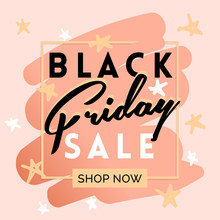 Black Friday Sale Inscription Invitation Banner. Square Frame And Stars In Black Pink Colors. Vector Illustration In Flat Style.