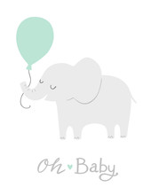 Baby Shower Elephant With A Mint Green Balloon And Oh Baby Lettering. Cute Party Invitation Card Design Or Nursery Poster Art. Baby Boy. It's A Boy.