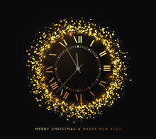 New Year Shiny Gold Watch, Five Minutes To Midnight. Merry Christmas. Xmas Holiday. Glowing Background With Bright Lights And Golden Sparkles. Design Vector Illustration
