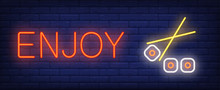 Enjoy Neon Sign. Chopsticks Ho...