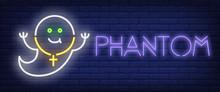 Phantom Neon Sign. Smiling Gho...