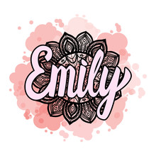 Lettering Female Name Emily On Bohemian Hand Drawn Frame Mandala Pattern And Trend Color Stained. Vector Illustration Fashion Style Print Isolated On White Background.