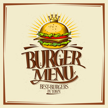 Burger Menu Design Concept, Fast Food Vintage Design With Hamburger