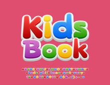 Vector Colorful Text Kids Block With 3D Font. Bright Children Alphabet Letters, Numbers And Symbols For School, Education.