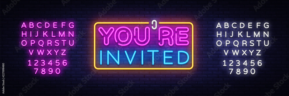 Fototapety, obrazy: You're Invited neon text vector design template. Neon logo, light banner design element colorful modern design trend, night bright advertising, bright sign. Vector. Editing text neon sign