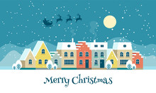 Merry Christmas Town Illustration With Cute Houses, Night Sky And Flying Santa Claus. Vector Greeting Card Template In In Flat Style