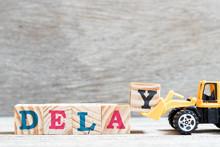 Toy Bulldozer Hold Letter Bloc...