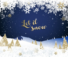 Christmas Night Winter Mountain Landscape Scenery Vector Illustration Background With Let It Snow Text, Golden Pine Trees And Stars.