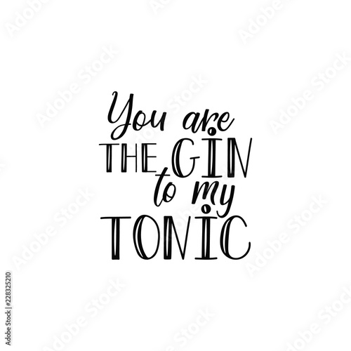 You are the gin to my tonic Canvas Print