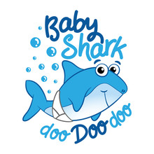 Baby Shark - T-Shirts, Hoodie, Tank, Gifts. Vector Illustration Text For Clothes. Inspirational Quote Card, Invitation, Banner. Kids Calligraphy Background. Lettering Typography