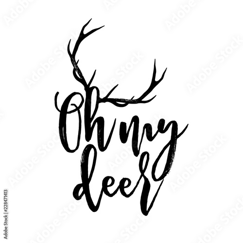 Fotografie, Obraz  Oh my deer - Calligraphy phrase for Christmas