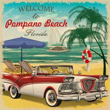 Welcome To Pompano Beach, Florida Retro Poster.