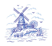 Dutch Windmill, Blue Pattern, Painting, Delft, Gzhel, English Porcelain, Vector Illustration. Decorative Landscape With A Mill And A Sailboat In Blue Tones.
