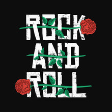 Rock And Roll T-shirt Design. Red Roses Between Typography. Vintage Rock Music Style Graphic For T-shirt Print With Grunge Background
