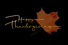 Vector Illustration Of Happy Thanksgiving Text For Posters, Postcards, Banners, Blogs.