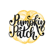 Pumpkin Patch,hand Lettering O...