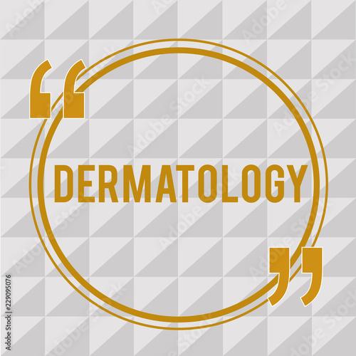 Fényképezés  Handwriting text Dermatology