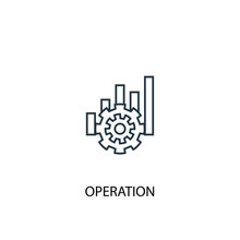 Operation Concept Line Icon. Simple Element Illustration. Operation Concept Outline Symbol Design. Can Be Used For Web And Mobile UI/UX