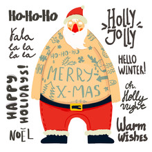 Santa Claus With Tattoos And Various Christmas Phrases. Hand Drawn Vector Set. All Elements Are Isolated