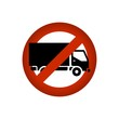 Truck prohibited / Truck forbidden sign icon vector.