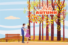 Hello Autumn, Autumn Alley, Couple Guy And Girl Characters Met The Path In The Park, Fall, Autumn Leaves, Mood, Lettering, Color, Vector, Illustration, Cartoon Style, Isolated