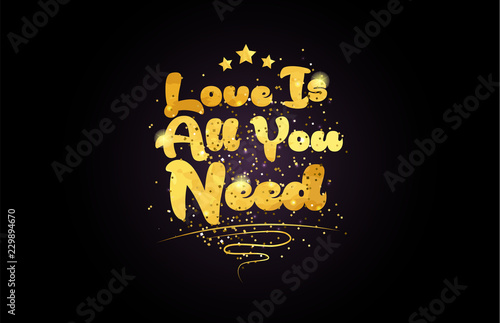 Photo  love is all you need star golden color word text logo icon
