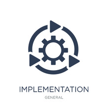 Implementation Icon. Trendy Flat Vector Implementation Icon On White Background From General Collection