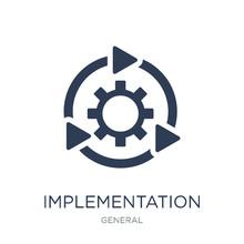Implementation Icon. Trendy Fl...