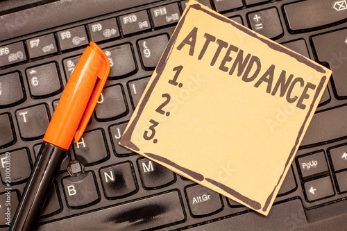 Photo Conceptual hand writing showing Attendance