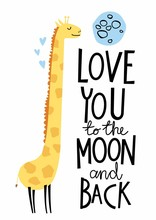 Print With Giraffe And Quote Love You To The Moon