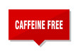 caffeine free red tag