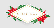 Geometric Rhombus Christmas Text Frame With Red Poinsettia Flower And Green Leaf. Vector Illustration In Minimal Style, With White Background Color, For Christmas And Winter Holiday Celebration Design