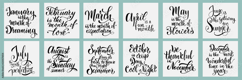 Fototapeta Lettering phrases about all month. Hand drawn style vector illustration