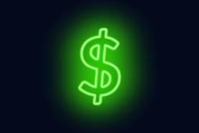 Neon Dollar Sign On A Dark Bac...
