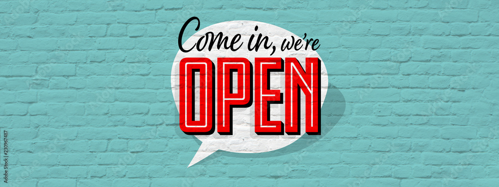 Fototapety, obrazy: Come in we're open